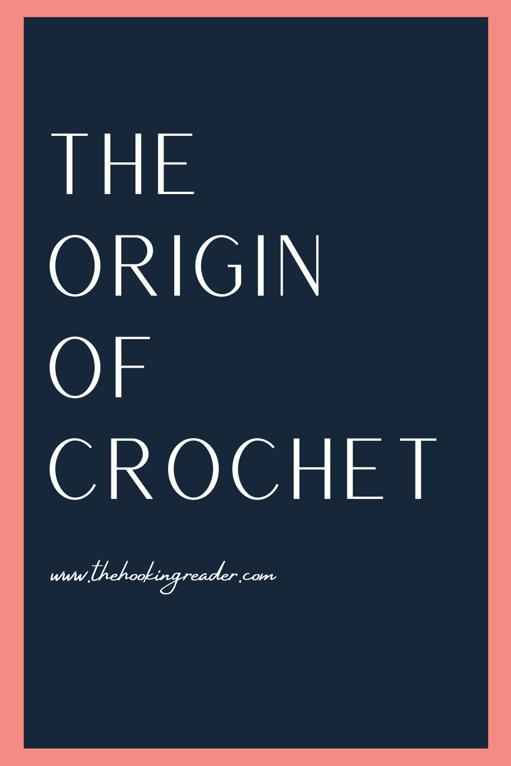 The Origin of Crochet