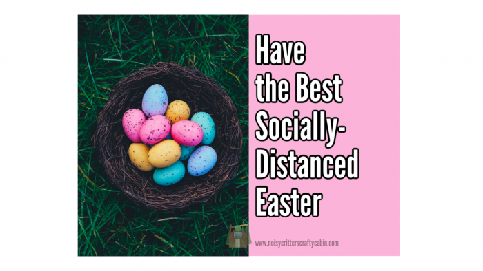 best socially-distanced easter