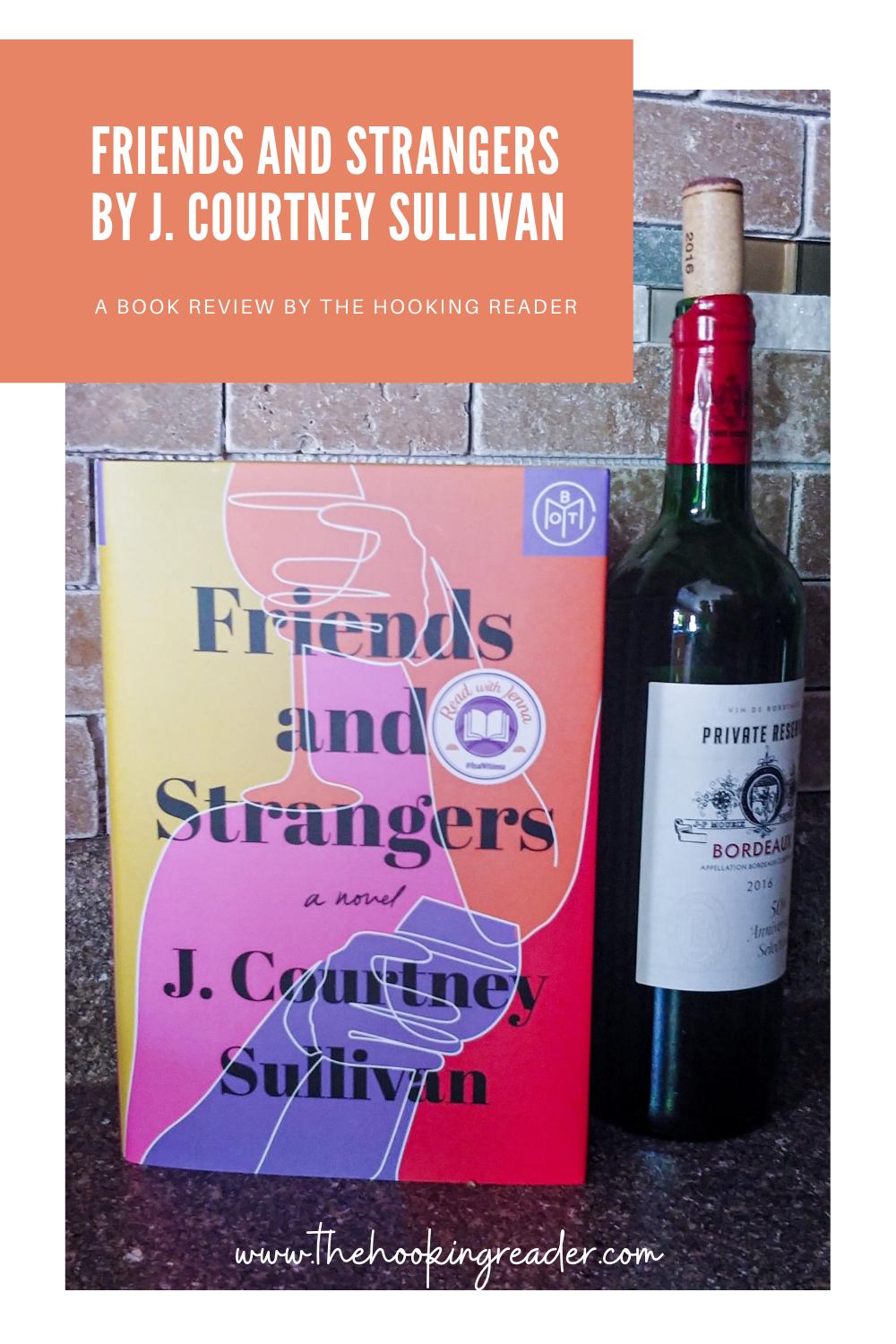 Book Review: Friends and Strangers by J Courtney Sullivan