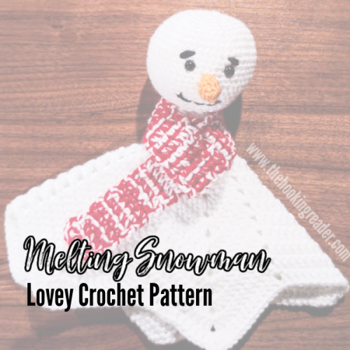 melting snowman lovey crochet pattern