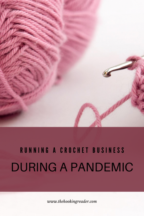 running a crochet business during a pandemic