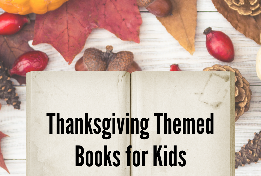 Thanksgiving Themed Books for Kids