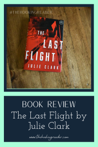 book review: the last flight by julie clark