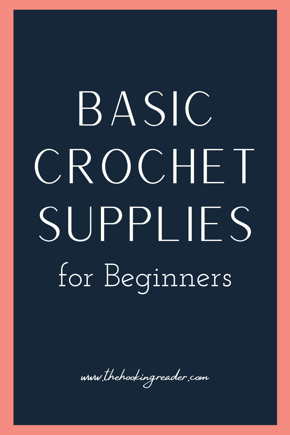 Basic Crochet Supplies for Beginners