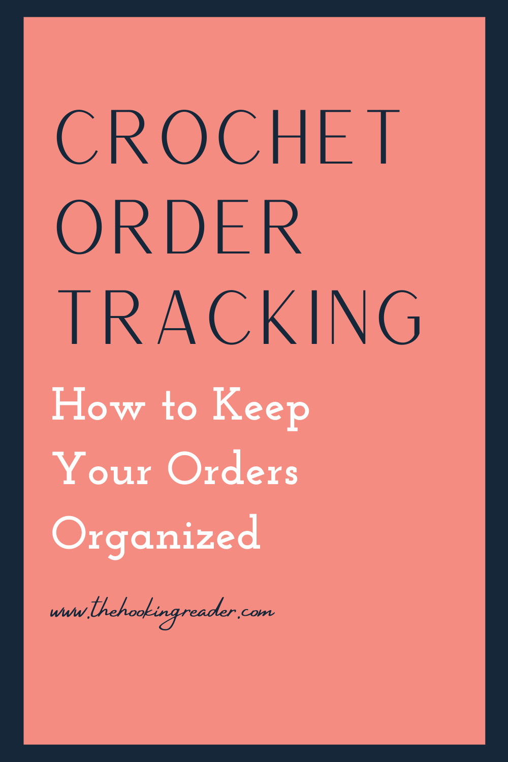 Crochet Order Tracking: How to Keep The Orders Straight
